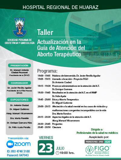 Sesión Virtual Zoom – Taller: ACTUALIZACIÓN EN LA GUÍA DE ATENCIÓN DEL ABORTO TERAPÉUTICO – 23 de julio de 2021