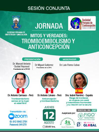Sesión Virtual Conjunta – Jornada: Mitos y Verdades Tromboembolismo y Anticoncepción – 12 de agosto de 2021